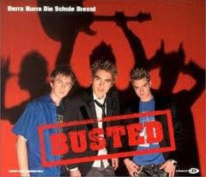 Hurra Hurra Die Schule Brennt - Image: Busted Hurra Hurra Die Schule Brennt (CD1)
