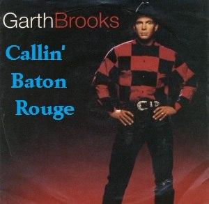 Callin' Baton Rouge - Image: Callin Baton Rouge single