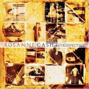 Retrospective (Rosanne Cash album) - Image: Cashretro