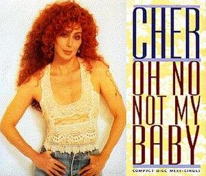 Oh No Not My Baby - Image: Cheronnmb