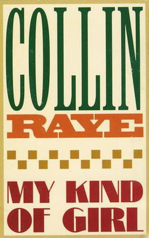 My Kind of Girl (Collin Raye song) - Image: Collin Raye My Kind of Girl single