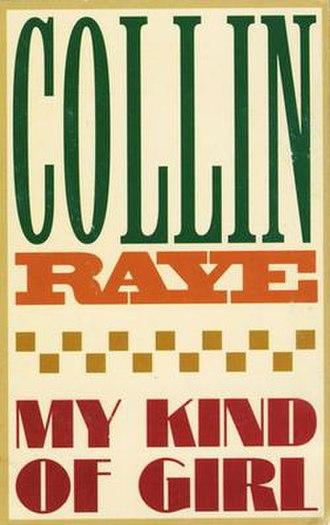 My Kind of Girl (Collin Raye song) - Image: Collin Raye My Kind of Girl single
