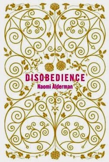Cover of Disobedience, book by Naomi Alderman.jpg