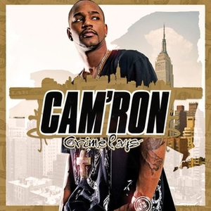 Crime Pays (Cam'ron album) - Image: Crime Pays