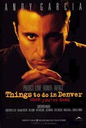 Things to Do in Denver When You're Dead - Theatrical release poster