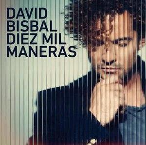 Diez Mil Maneras - Image: Diez Mil Maneras David Bisbal (2014)