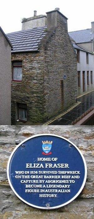 Eliza Fraser - Home of Eliza Fraser and detail of attached commemorative plaque, in Stromness, Orkney