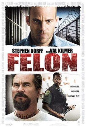 Felon (film) - Theatrical release poster