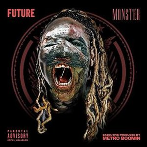 Monster (Future album) - Image: Future Monster (mixtapes)
