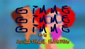 Gimme Gimme Gimme (TV series) - Part of the Gimme Gimme Gimme title sequence.