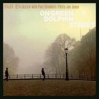 On Green Dolphin Street (album) - Image: Green Dolphin Street Evans