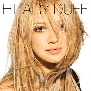 Hilary Duff (album) - Image: Hilary Duff selftitled