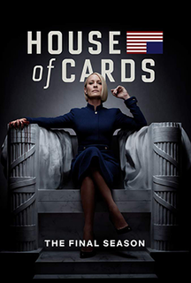 <i>House of Cards</i> (season 6) Season of the American television drama series House of Cards