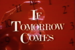 If Tomorrow Comes (miniseries).png