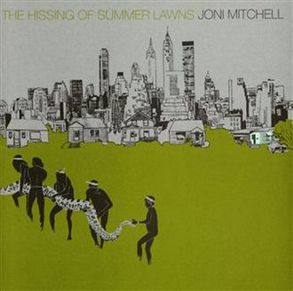 The Hissing of Summer Lawns - Image: Joni hissing