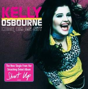 Come Dig Me Out - Image: Kelly Osbourne Come Dig Me Out (cover)