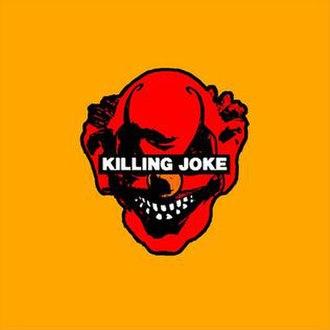 Killing Joke (2003 album) - Image: Killing Joke 2003 album