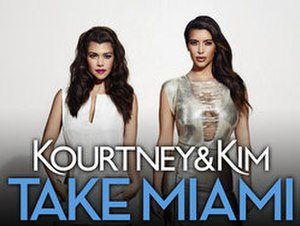 Kourtney and Kim Take Miami - Image: Kourtney and Kim Take Miami
