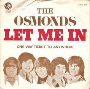 Let Me In (The Osmonds song) - Image: Letmeinsong