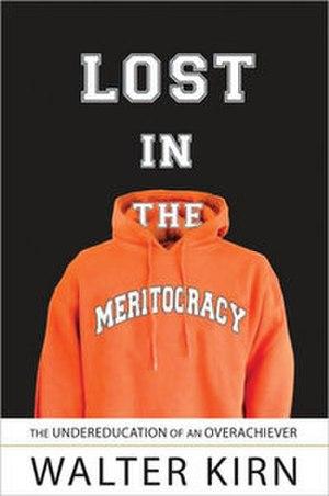 Lost in the Meritocracy - Image: Lost in the Meritocracy (book)