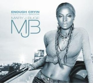 Enough Cryin 2006 single by Mary J. Blige