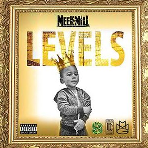 Levels (Meek Mill song) - Image: Meek Mill Levels