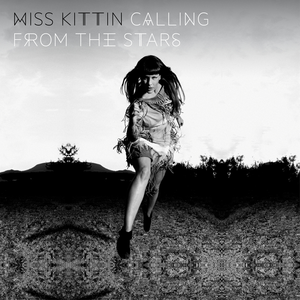 Calling from the Stars - Image: Miss Kittin Calling from the Stars