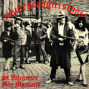 St. Valentine's Day Massacre (EP) - Image: Motörehead & Girlschool St Valentines Day Massacre
