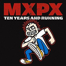 MxPx - Ten Years and Running cover.jpg