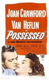 <i>Possessed</i> (1947 film) 1947 film by Curtis Bernhardt