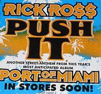 Push It (Rick Ross song) - Image: Push It Rick Ross