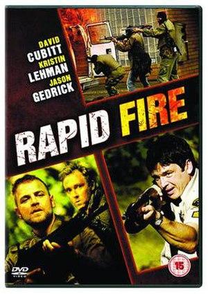 Rapid Fire (2006 film) - An Explosive True Story!