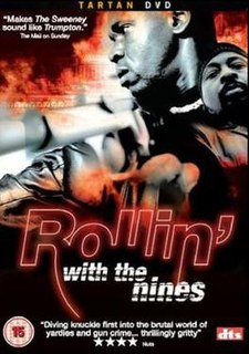 <i>Rollin with the Nines</i> 2006 British film directed by Julian Gilbey
