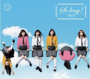 So Long! (AKB48 song) - Image: So Long! single cover