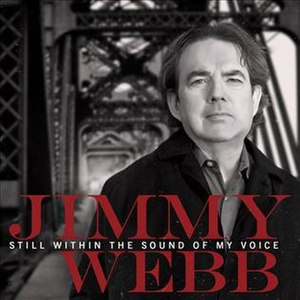 Still Within the Sound of My Voice (Jimmy Webb album) - Image: Still Within the Sound of My Voice Album Cover