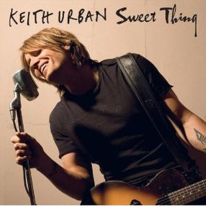 Sweet Thing (Keith Urban song) - Image: Sweet Thing Keith Urban