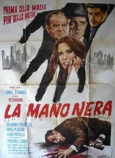 <i>The Black Hand</i> (1973 film) 1973 film by Antonio Racioppi