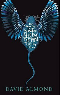<i>The True Tale of the Monster Billy Dean</i> book by David Almond