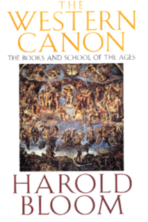 <i>The Western Canon: The Books and School of the Ages</i> book by Harold Bloom