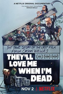<i>Theyll Love Me When Im Dead</i> 2018 documentary film directed by Morgan Neville