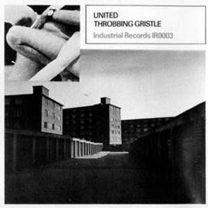United/Zyklon B Zombie - Image: Throbbing Gristle United Cover Side A