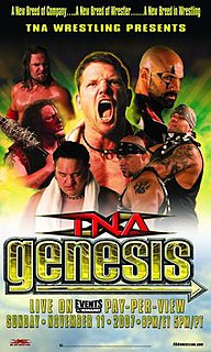 Genesis (2007) 2007 Total Nonstop Action Wrestling pay-per-view event