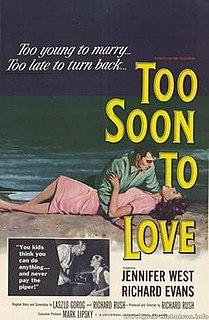 <i>Too Soon to Love</i>