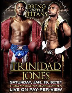 Félix Trinidad vs. Roy Jones Jr. Boxing competition, January 2008