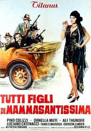 Italian Graffiti - Image: Tutti figli di mammasantissima 1974