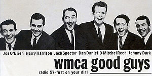 "WMCA (AM) - The WMCA ""Good Guys"" c. 1964: Joe O'Brien, Harry Harrison, Jack Spector, Dan Daniel, B. Mitchel Reed and Johnny Dark."