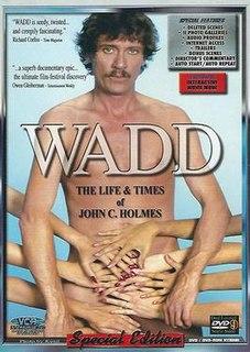 <i>Wadd: The Life & Times of John C. Holmes</i> 1998 film