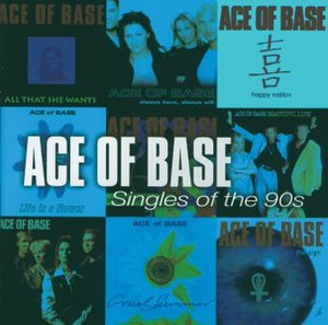 Singles of the 90s - Image: Ace Of Base Singles of the 90s
