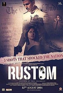 <i>Rustom</i> (film) 2016 Hindi film directed by Tinu Suresh Desai