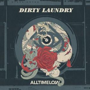 Dirty Laundry (All Time Low song) - Image: All Time Low Dirty Laundry (single cover)